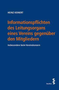 Informationspflichten des Leitungsorgans eines Vereins gegenüber den Mitgliedern von Keinert,  Heinz
