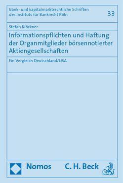 Informationspflichten und Haftung der Organmitglieder börsennotierter Aktiengesellschaften von Klöckner,  Stefan