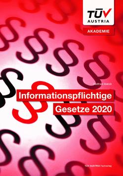 Informationspflichtige Gesetze 2020 von Hellfried,  Matzik