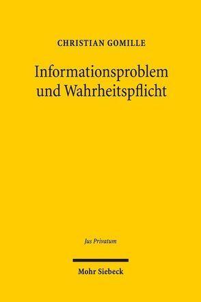 Informationsproblem und Wahrheitspflicht von Gomille,  Christian