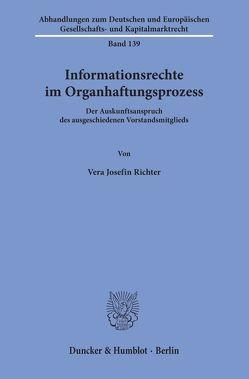 Informationsrechte im Organhaftungsprozess. von Richter,  Vera Josefin