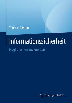 Informationssicherheit von Liedtke,  Thomas