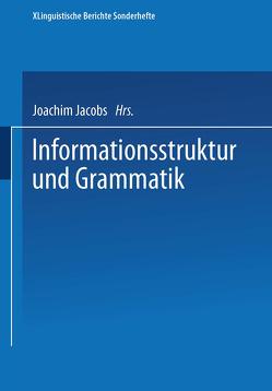 Informationsstruktur und Grammatik von Jacobs,  Joachim