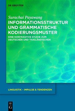Informationsstruktur und grammatische Kodierungsmuster von Payawang,  Surachai