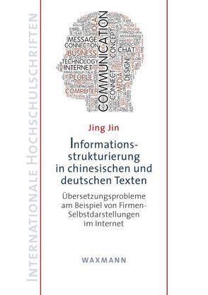 Informationsstrukturierung in chinesischen und deutschen Texten von Jin,  Jing
