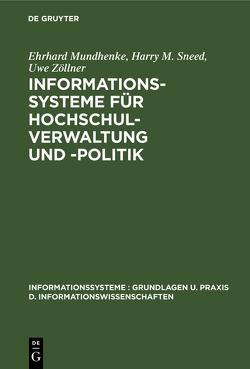 Informationssysteme für Hochschulverwaltung und -politik von Mundhenke,  Ehrhard, Sneed,  Harry M, Zöllner,  Uwe