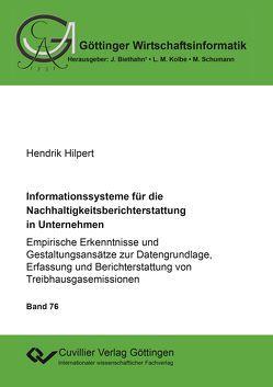 Informationssysteme für die Nachhaltigkeitsberichterstattung in Unternehmen von Hilpert,  Hendrik