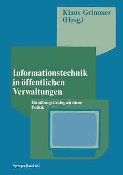 Informationstechnik in öffentlichen Verwaltungen von Grimmer