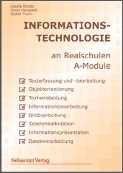 Informationstechnologie an Realschulen A-Module Office 2010 von Emde,  Gisela, Hergesell,  Oliver, Thurn,  Stefan