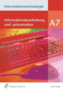 Informationstechnologie / Informationstechnologie – Einzelbände von Holter,  Günther