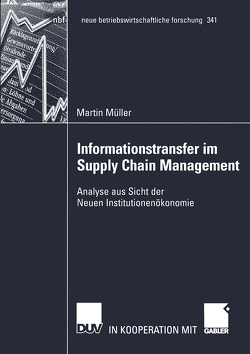 Informationstransfer im Supply Chain Management von Müller,  Martin