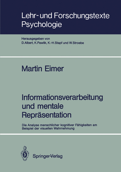 Informationsverarbeitung und mentale Repräsentation von Bach,  Martin F.