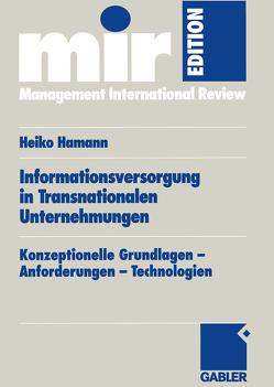 Informationsversorgung in Transnationalen Unternehmungen von Hamann,  Heiko