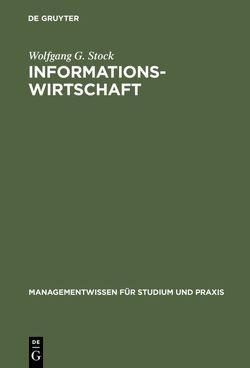 Informationswirtschaft von Stock,  Wolfgang G.