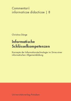 Informatische Schlüsselkompetenzen von Dörge,  Christina