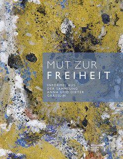 Mut zur Freiheit von Heisig (Mittelrhein-Museum Koblenz),  Ines, Korzen (Städtische Galerie Karlsruhe),  Christina