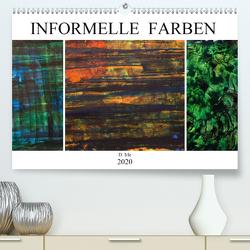 Informelle Farben (Premium, hochwertiger DIN A2 Wandkalender 2020, Kunstdruck in Hochglanz) von Irle,  D.
