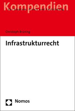 Infrastrukturrecht von Brüning,  Christoph