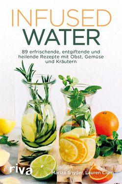 Infused Water von Clum,  Lauren, Snyder,  Mariza