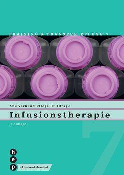 Infusionstherapie (Print inkl. eLehrmittel) von Verbund HF Pflege