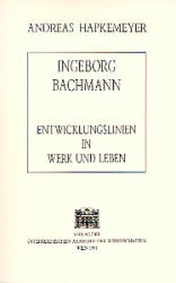 Ingeborg Bachmann von Hapkemeyer,  Andreas