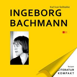 Ingeborg Bachmann von Solibakke,  Karl Ivan