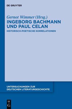 Ingeborg Bachmann und Paul Celan von Wimmer,  Gernot