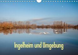 Ingelheim und Umgebung (Wandkalender 2018 DIN A4 quer) von Hess,  Erhard