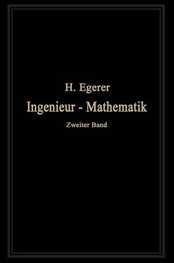 Ingenieur-Mathematik von Egerer,  Heinz
