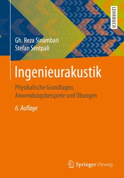 Ingenieurakustik von Sentpali,  Stefan, Sinambari,  Gh. Reza