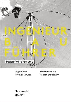 Ingenieurbauführer – Buch mit E-Book von Engelsmann,  Stephan, Pawlowski,  Robert, Schlaich,  Jörg, Schüller,  Matthias