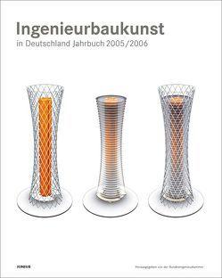 Ingenieurbaukunst in Deutschland. Jahrbuch 2005/2006