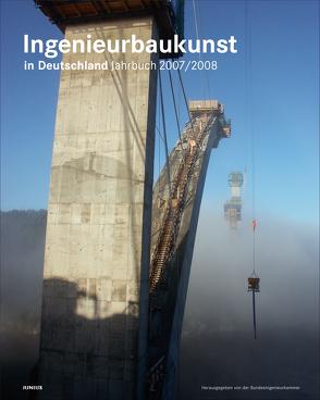 Ingenieurbaukunst in Deutschland. Jahrbuch 2007/2008