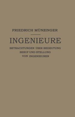 Ingenieure von Münzinger,  Friedirch
