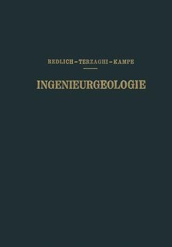 Ingenieurgeologie von Kampe,  R., Redlich ,  K. A., v. Terzaghi,  K.