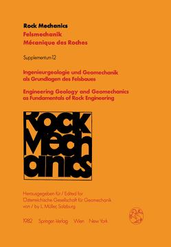 Ingenieurgeologie und Geomechanik als Grundlagen des Felsbaues / Engineering Geology and Geomechanics as Fundamentals of Rock Engineering von Müller,  L.