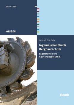 Ingenieurhandbuch Bergbautechnik von Buja,  Heinrich Otto