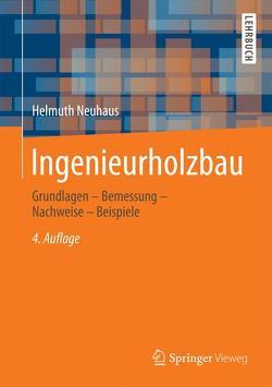 Ingenieurholzbau von Neuhaus,  Helmuth