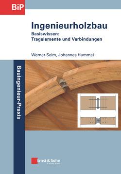Ingenieurholzbau von Hummel,  Johannes, Seim,  Werner