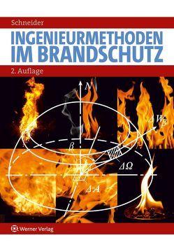 Ingenieurmethoden im Brandschutz von Schneider,  Ulrich
