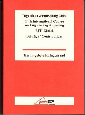 Ingenieurvermessung 2004 von Ingensand,  Hilmar