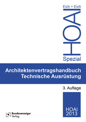 Ingenieurvertragshandbuch Technische Ausrüstung von Eich,  Anke, Eich,  Rainer