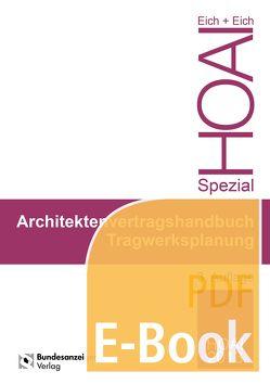 Ingenieurvertragshandbuch Tragwerksplanung (E-Book) von Eich,  Anke, Eich,  Rainer