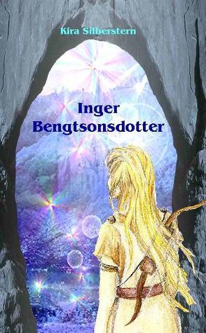 Inger Bengtsonsdotter von Silberstern,  Kira