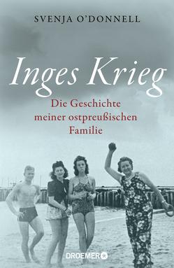 Inges Krieg von O'Donnell,  Svenja, Schilasky,  Sabine, Strerath-Bolz,  Ulrike