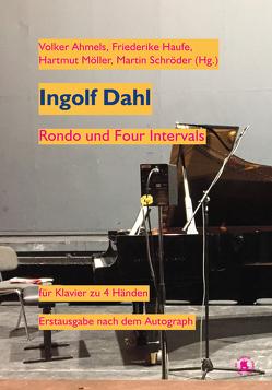 Ingolf Dahl: Rondo und Four Intervals von Ahmels,  Volker, Haufe,  Friederike, Möller,  Hartmut, Schröder,  Martin