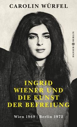 Ingrid Wiener und die Kunst der Befreiung von Würfel,  Carolin