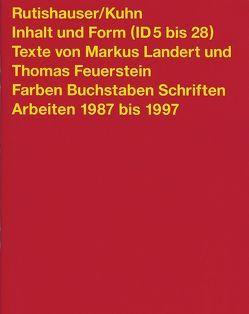 Inhalt und Form (ID 5 bis 28) von Feuerstein,  Thomas, Landert,  Markus, Rutishauser/Kuhn, Thurgauische Kunstgesellschaft
