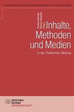 Inhalte, Methoden und Medien in der politischen Bildung von Hellmuth,  Thomas, Hladschick,  Patricia