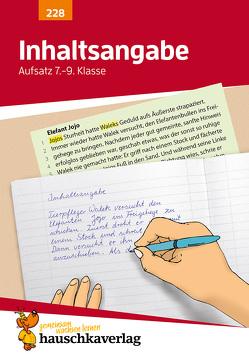 Inhaltsangabe. Aufsatz 7.-9. Klasse von Knapp,  Martina, Thiele,  Rainer, Widmann,  Gerhard